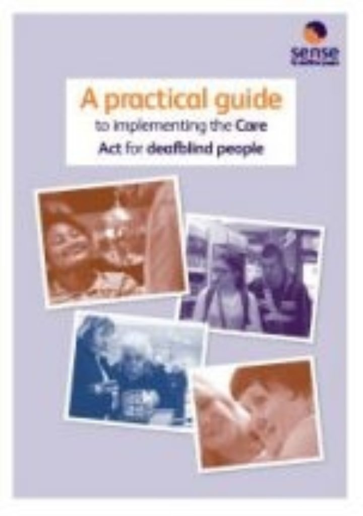 Sense – A practical Guide to Implementing the Care Act for Deafblind People